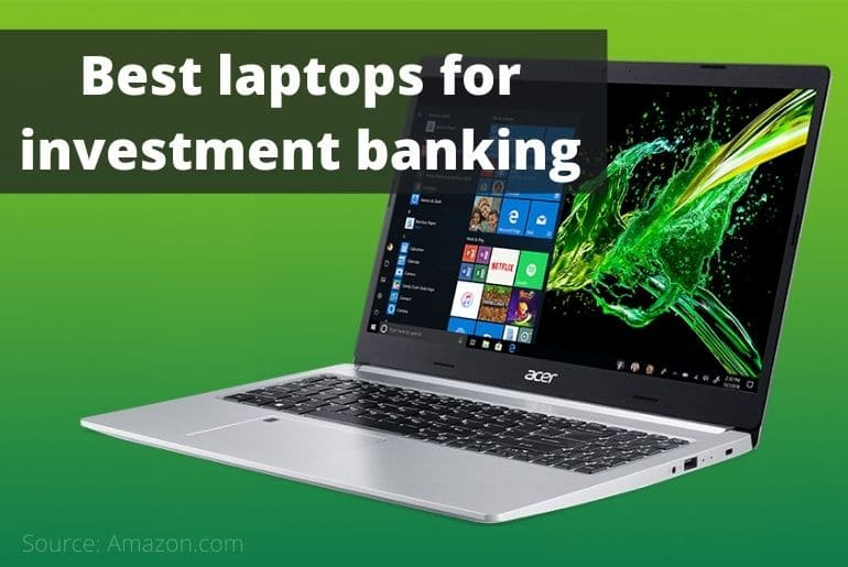 Best laptops for investment banking